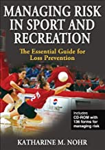 Managing Risk in Sport and Recreation: The Essential Guide for Loss Prevention (Book & CD-ROM)