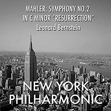 "Mahler: Symphony No. 2 in C minor ""Ressurrection"""