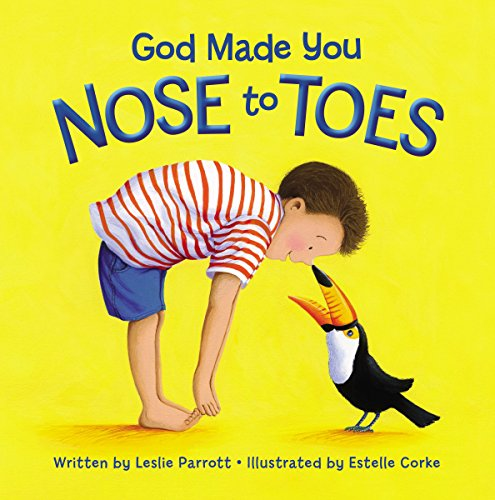 God Made You Nose to Toes (English Edition)