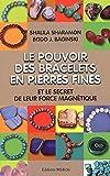 Le pouvoir des bracelets en pierres fines