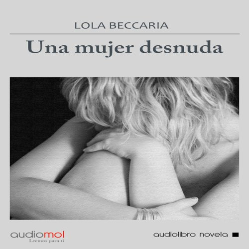 Una mujer desnuda [A Naked Woman] audiobook cover art