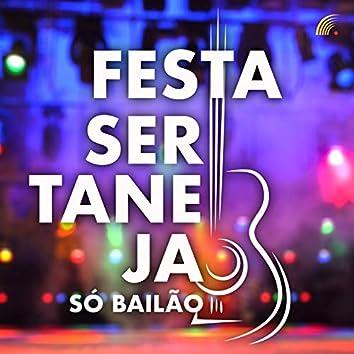 Festa Sertaneja Só Bailão