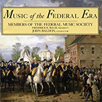 Music of the Federal Era-Period Instrumental Works