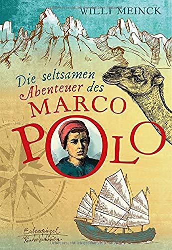 Die seltsamen Abenteuer des Marco Polo (Eulenspiegel Kinderbuchverlag)