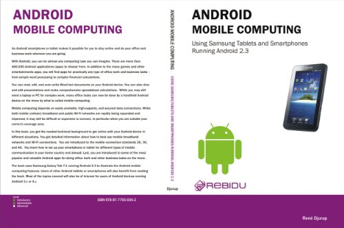 Android Mobile Computing Using Samsung Tablets and Smartphones Running Android 2.3 (English Edition)