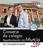 Conserje de colegio. Ayuntamiento de Murcia. Test y Simulacros de examen