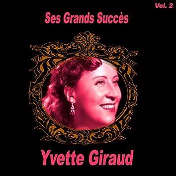 Yvette Giraud- Ses Grands Succès, Vol. 2
