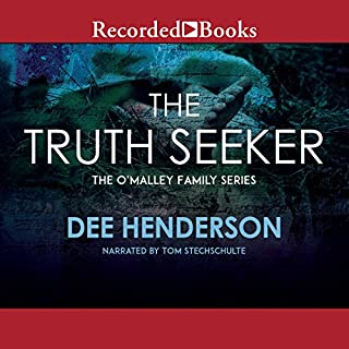 The Truth Seeker     O'Malley Series, Book 3              By:                                                                                                                                 Dee Henderson                               Narrated by:                                                                                                                                 Tom Stechschulte                      Length: 10 hrs and 26 mins     762 ratings     Overall 4.7