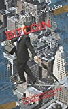 BITCOIN: Concise Guide on Buying and Selling of Bitcoin