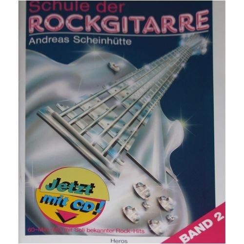 Weinberger Musikverlag Schule der Rockgitarre Band 2