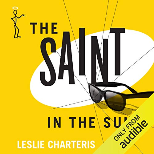The Saint in the Sun Audiobook By Leslie Charteris cover art