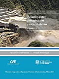 Manual de Diseño de Obras Civiles Cap. A.1.5 Relación entre Precipitación y Escurrimiento: Sección A: Hidrotecnia Tema 1: Hidrología