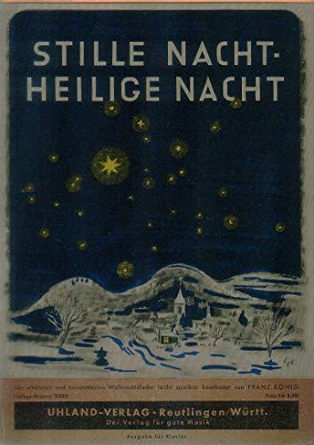 Stille Nacht - Heilige Nacht. 25 beliebte und bekannte Weihnachts-Lieder für diatonische Handharmonika.