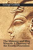 The Mummy and Miss Nitocris: A Phantasy of the Fourth Dimension