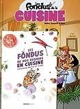 Les Fondus de la cuisine - tome 01 + mets 2020