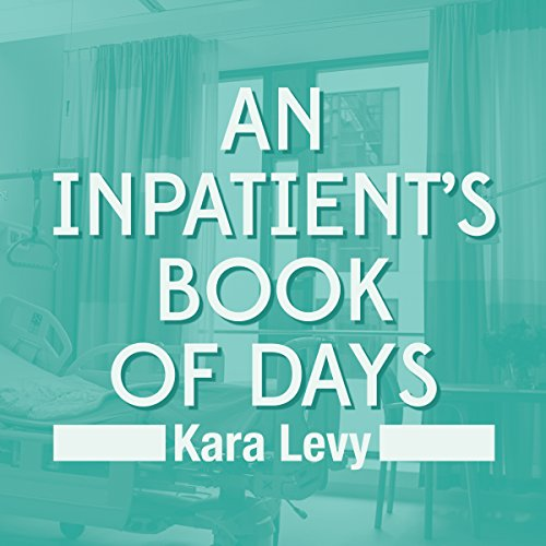 An Inpatient's Book of Days audiobook cover art