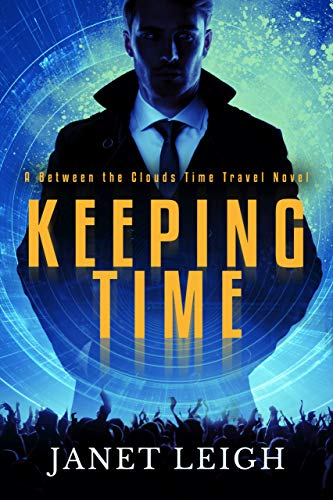 Keeping Time: A Between The Clouds Time Travel Novel (English Edition)