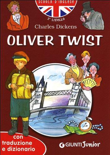 Oliver Twist. Con traduzione e dizionarioの詳細を見る