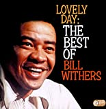Songtexte von Bill Withers - Lovely Day: The Best Of Bill Withers