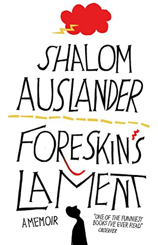 Foreskin's Lament (English Edition)