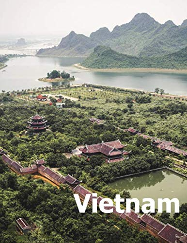 Vietnam: Coffee Table Photography Travel Picture Book Album Of A Viet Country And Hanoi City In Southeast Asia Large Size Photos Cover