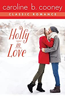 Holly in Love: A Cooney Classic Romance by [Caroline B. Cooney]