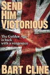 Send Him Victorious Paperback