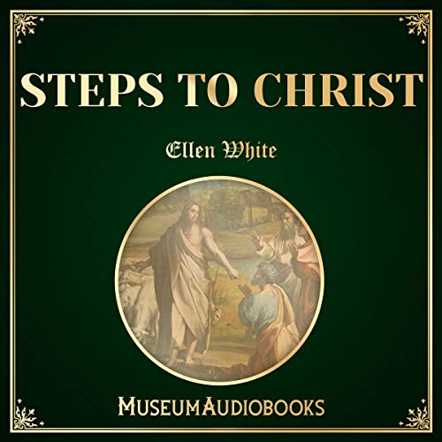 Steps to Christ                   By:                                                                                                                                 Ellen G. White                               Narrated by:                                                                                                                                 Aida-Maria Boiesan                      Length: 3 hrs and 55 mins     1 rating     Overall 5.0