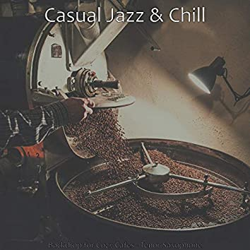 Backdrop for Cozy Cafes - Tenor Saxophone