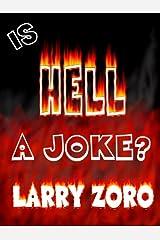Is Hell a Joke? Kindle Edition