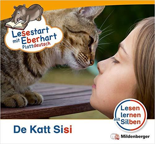 Lesestart mit Eberhart: De Katt Sisi – Plattdeutsch: Themenhefte für Erstleser, Lesestufe 1