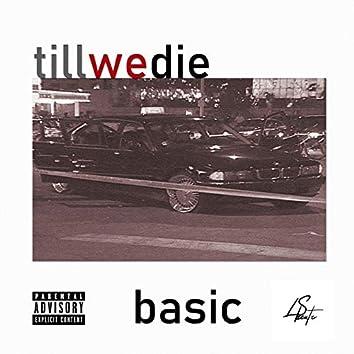 Till We Die