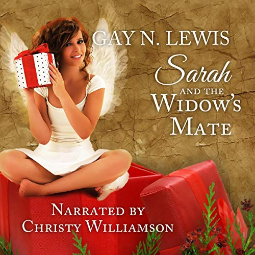 Sarah and the Widow's Mate Audiobook By Gay N. Lewis cover art