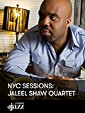 NYC Sessions: Jaleel Shaw Quartet