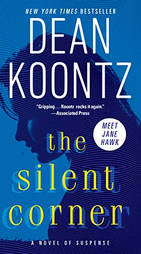 The Silent Corner: A Novel of Suspense (A Jane Hawk Novel Book 1) (English Edition)