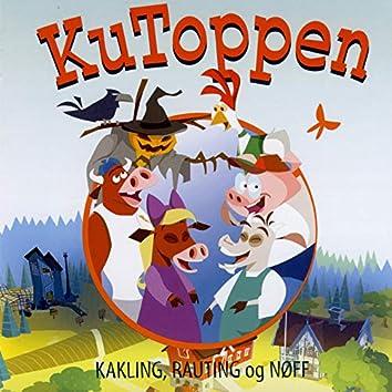 Kakling, Rauting Og Nøff