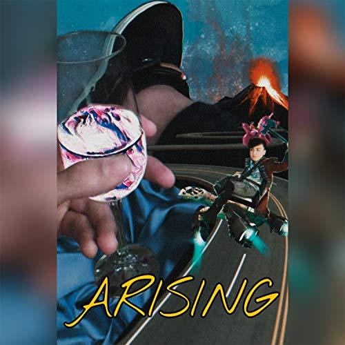 Arising [Explicit]