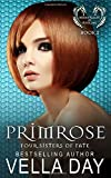 Primrose: Hidden Realms of Silver Lake: 2 (Fours Sisters of Fate)