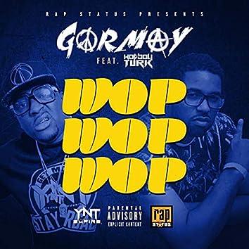 Wop Wop Wop (feat. Hot Boy Turk)