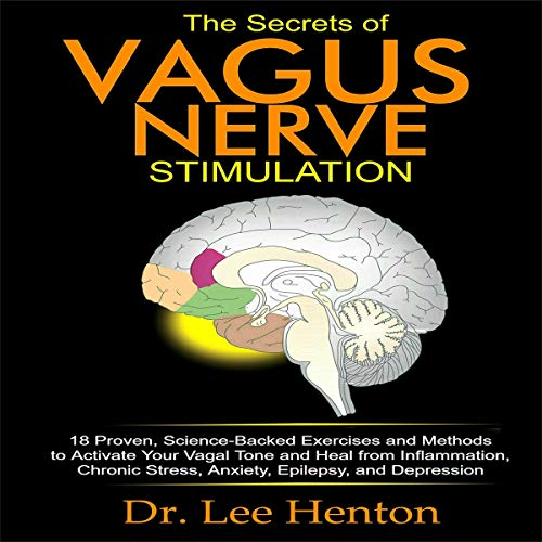 The Secrets of Vagus Nerve Stimulation  By  cover art
