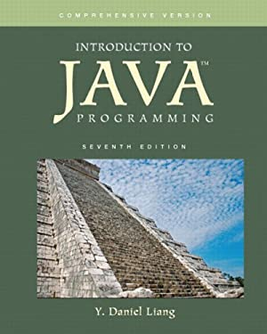 Introduction to Java Programming, Comprehensive Version (7th Edition)