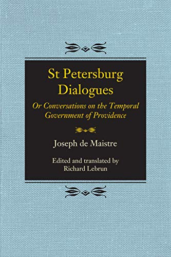 St Petersburg Dialogues: Or Conversations on the Temporal Government of Providence