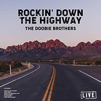 Rockin' Down The Highway (Live)