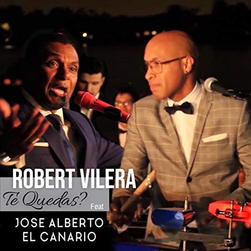 Robert Vilera feat. Jose Alberto El Canario