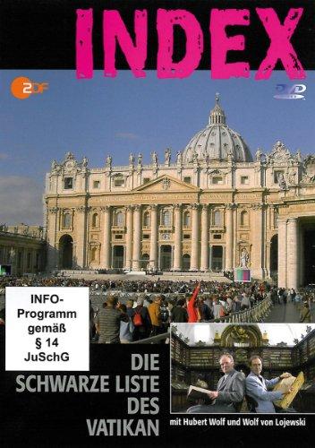 INDEX - die schwarze Liste des Vatikan (mit Hubert Wolf und Wolf von Lojewski) 1 DVD, Länge: ca. 84 Min.