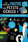 Les JEUX de MATHS et LOGIQUE des petits génies CE1
