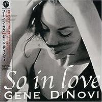 So in Love by Gene Dinovi (2001-09-19)