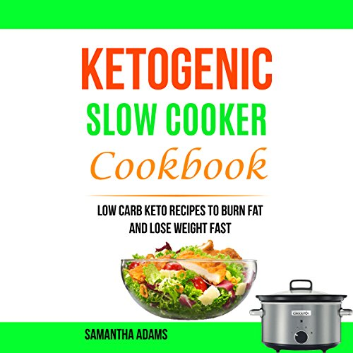 Ketogenic Slow Cooker Cookbook audiobook cover art
