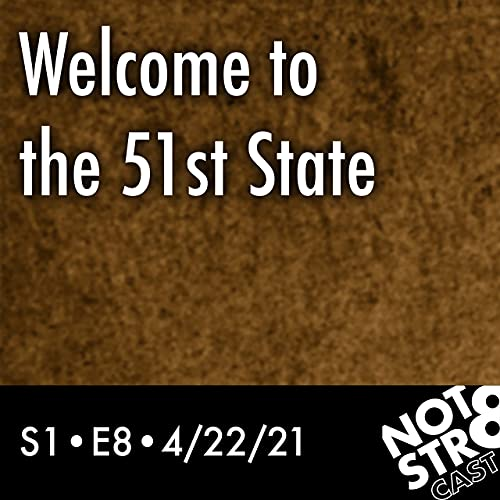 Welcome to the 51st State Podcast By  cover art