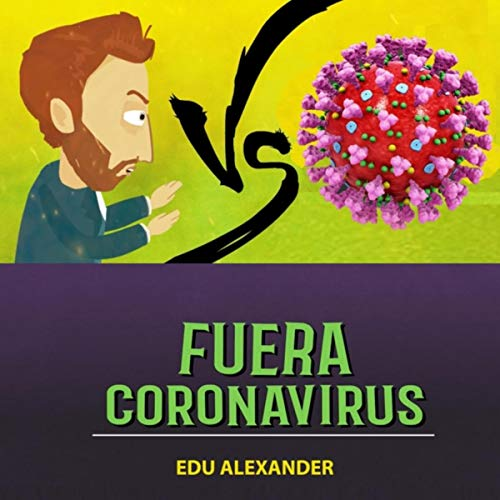 Fuera Coronavirus